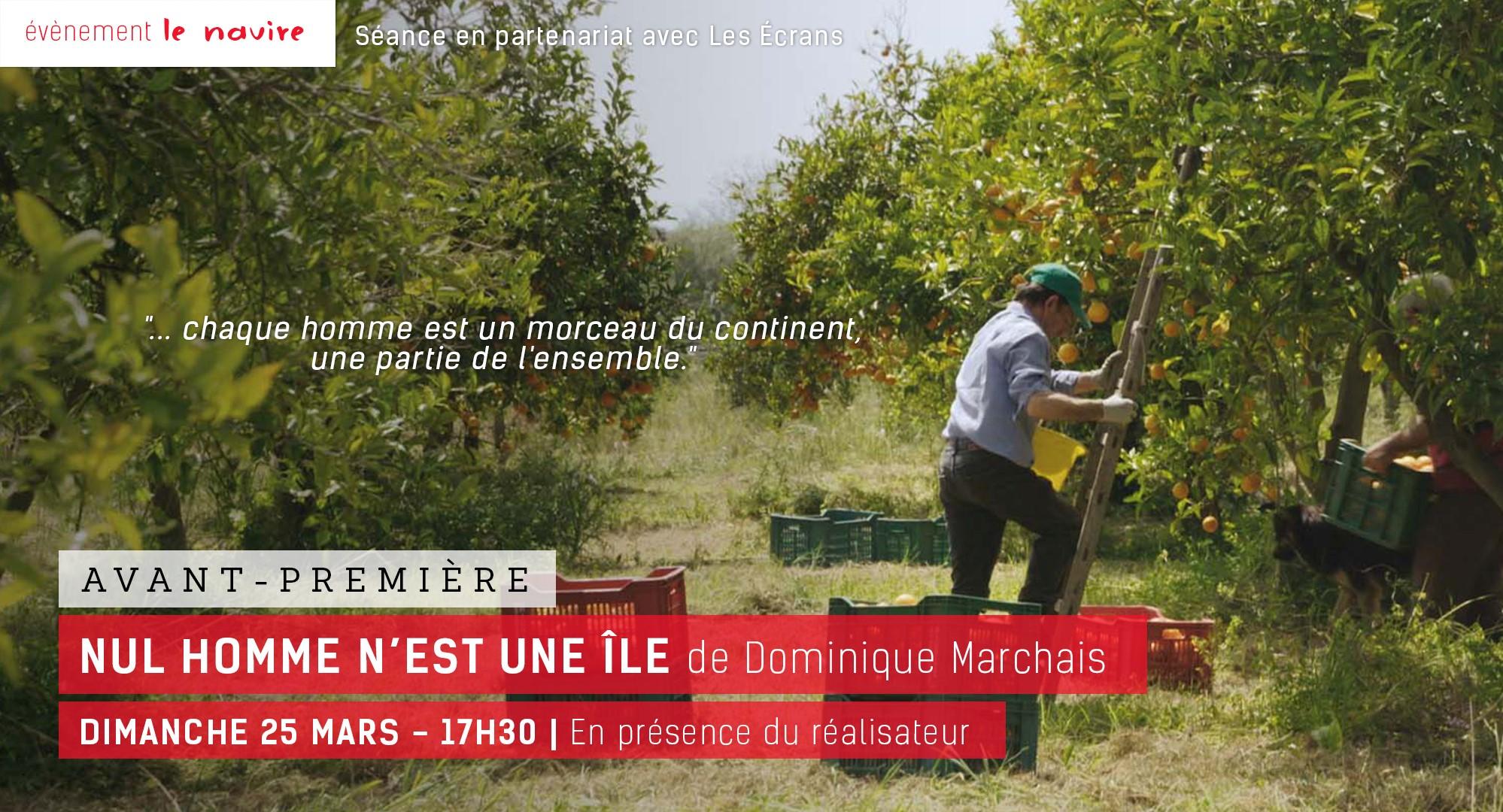 Avant première Nul Homme n'est une île Aubenas Ardèche